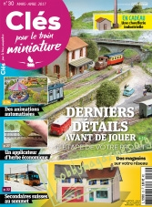 Cles pour le train miniature 030 - Mars/Avril 2017
