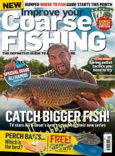 Improve Your Coarse Fishing Iss.322 2017