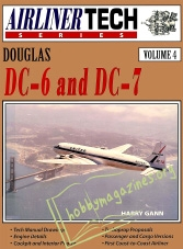 Airliner Tech 04 : Douglas DC-6 and DC-7