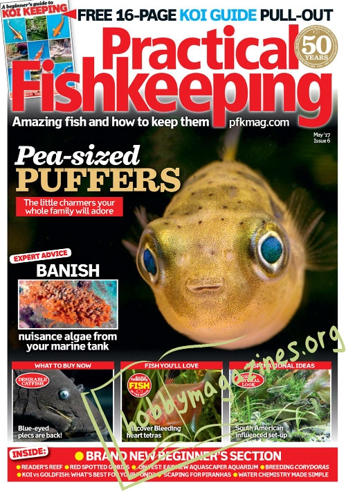 Practical Fishkeeping – May 2017