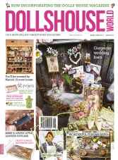 Dolls House World  – June 2017