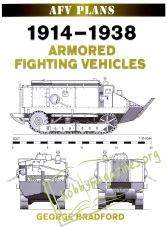 AFV Plans - 1914-1938 Armored Fighting Vehicles
