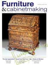 Furniture & Cabinetmaking 258 – June 2017
