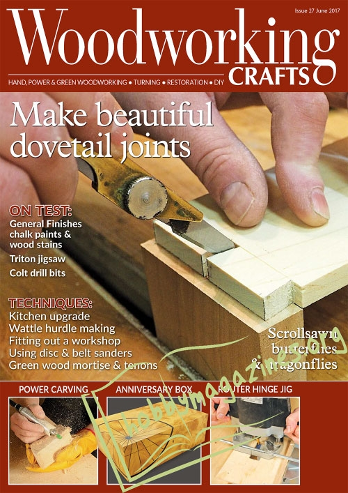 Woodworking Crafts 027 – June 2017