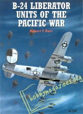 Combat Aircraft : B-24 Liberator Units of The Pacific War