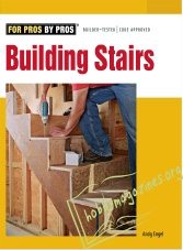 For Pros By Pros : Building Stairs