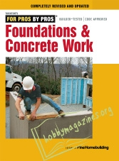 For Pros By Pros : Foundations and Concrete Work