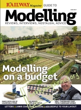 The Railway Magazine Guide to Modelling - June 2017