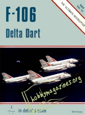 In Detail And Scale 13 - F-106 Delta Dart