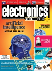 Electronics For You – June 2017