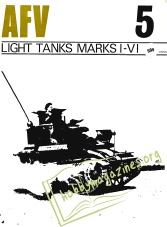 AFV Weapons Profile 05 : Light Tanks Marks I-VI