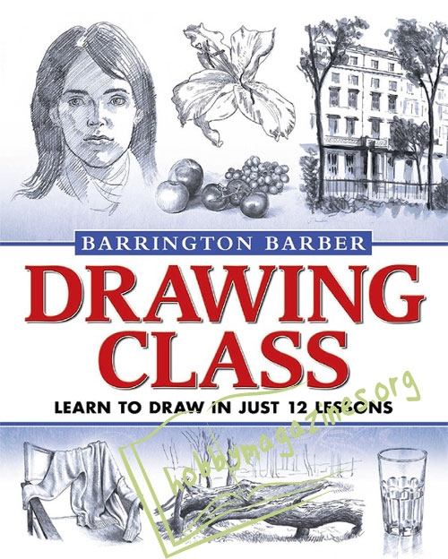Drawing Class: Learn to Draw in Just 12 Lessons (ePub)