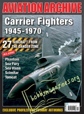 Aeroplane Collector's Archive : Carrier Fighters 1945-1970