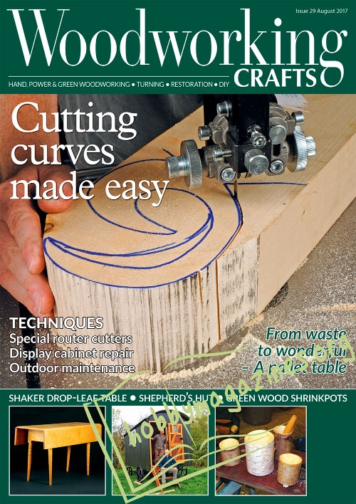 Woodworking Crafts 29 – August 2017
