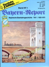 EJ Archiv Bahern-Report Band 1