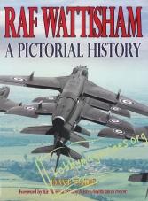 RAF Wattisham. A Pictorilal History