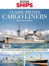 World of Ships Iss.03 – Classic British Ships