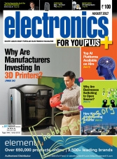 Electronics For You – August 2017