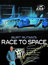 Burt Rutan's Race to Space.