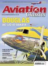 Aviation Classics 22: Douglas DC-3/C-47 Dakota