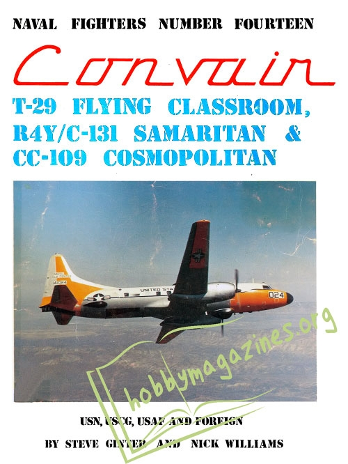 Naval Fighters 14 : Convair T-29 Flying Classroom, R4Y-C-131 Samaritan and CC-109 Cosmopolitan