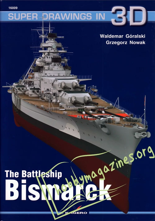 Super Drawings in 3D : The Battleship Bismarck
