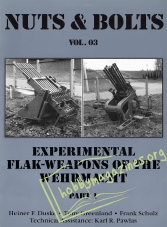 Nuts & Bolts 03 : Experimental Flak-Weapons of the Wehrmacht. Part 1
