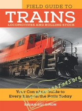 Field Guide to Trains: Locomotives and Rolling Stock