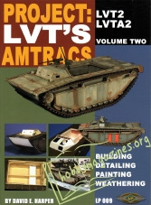 Project: LVT's Amtanks Vol 2: LVT2, LVTA2