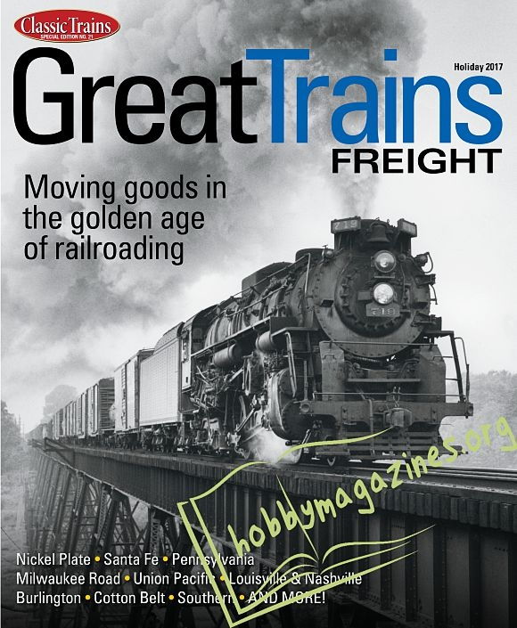 Classic Trains Special : Great Trains Freight