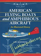 American Flying Boats and Amphibious Aircraft. An Illus ...
