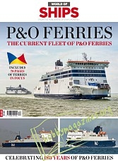 World Of Ships Iss.04 - P&O Ferries