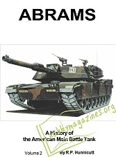 Abrams : A History of the American Main Battle Tank