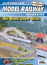 Australian Model Railway Magazine - December 2017