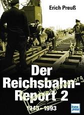 Der Reichsbahn-Report 1945-1993 Vol. 2