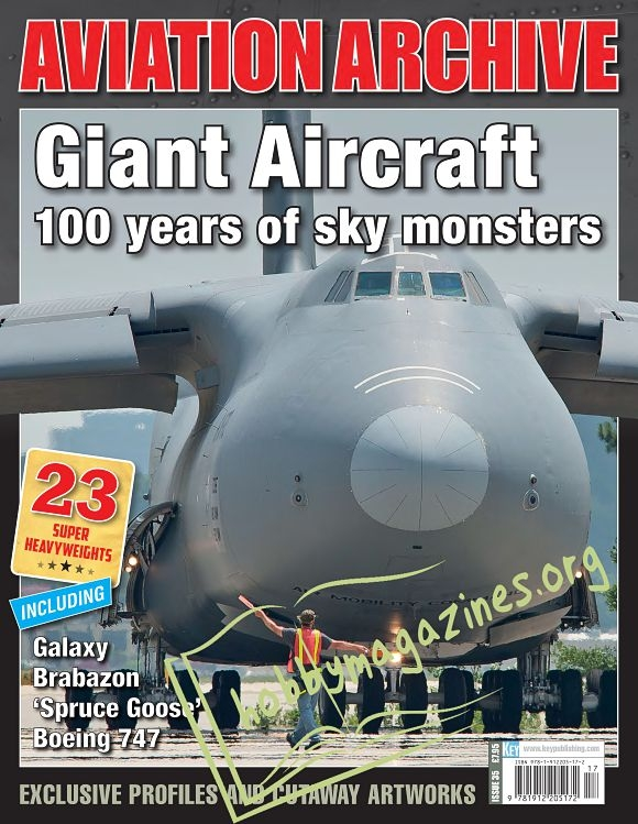 Aeroplane Collector's Archive : Giant Aircraft: 100 years of Sky Monsters