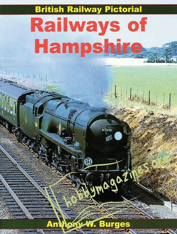 British Railway Pictorial - Railways of Hampshire