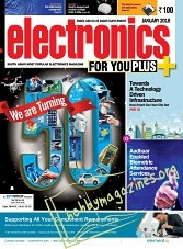 Electronics For You - January 2018