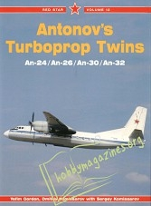 Red Star 12 : Antonov's Turboprop Twins: An-24, An-26, An-30, An-32