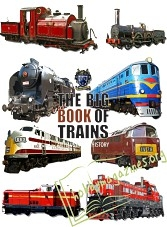 The Big Book of Trains: An Illustrated History