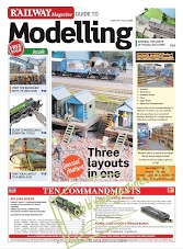 The Railway Magazine Guide to Modelling - February 2018