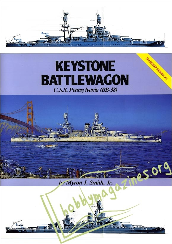 Warship Series 02 : Keystone Battlewagon - U.S.S. Pennsylvania (BB-38)