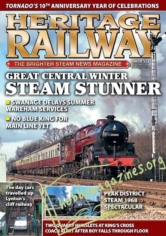 Heritage Railway 238 - 9 February-8 March 2018
