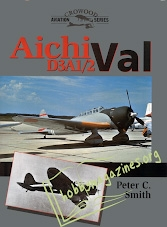 Crowood Aviation Series - Aichi D3A1,2 Val
