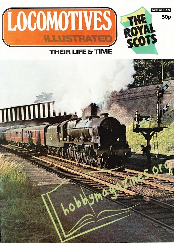 Locomotives Illustrated Iss.001 - The Royal Scots