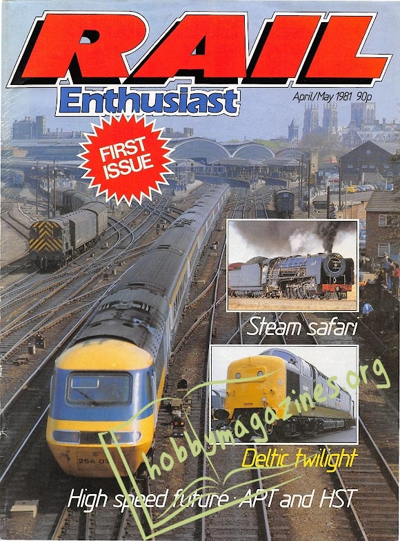 Rail Enthusiast Iss.001 - April/May 1981