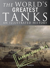 The World's Greatest Tanks: An Illustrated History (EPUB)