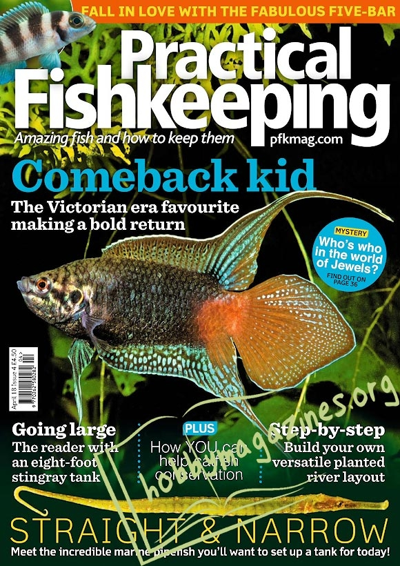Practical Fishkeeping - April 2018