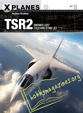 X-Planes 05 - TSR2: Britain's Llost Cold War Strike Jet