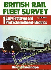 British Rail Fleet Survey 01 - Early Prototype and Pilot Scheme Diesel Electrics
